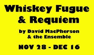 4-whiskey-fugue-and-requiem